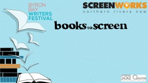 Byron Bay Writer's Festival Book To Screen